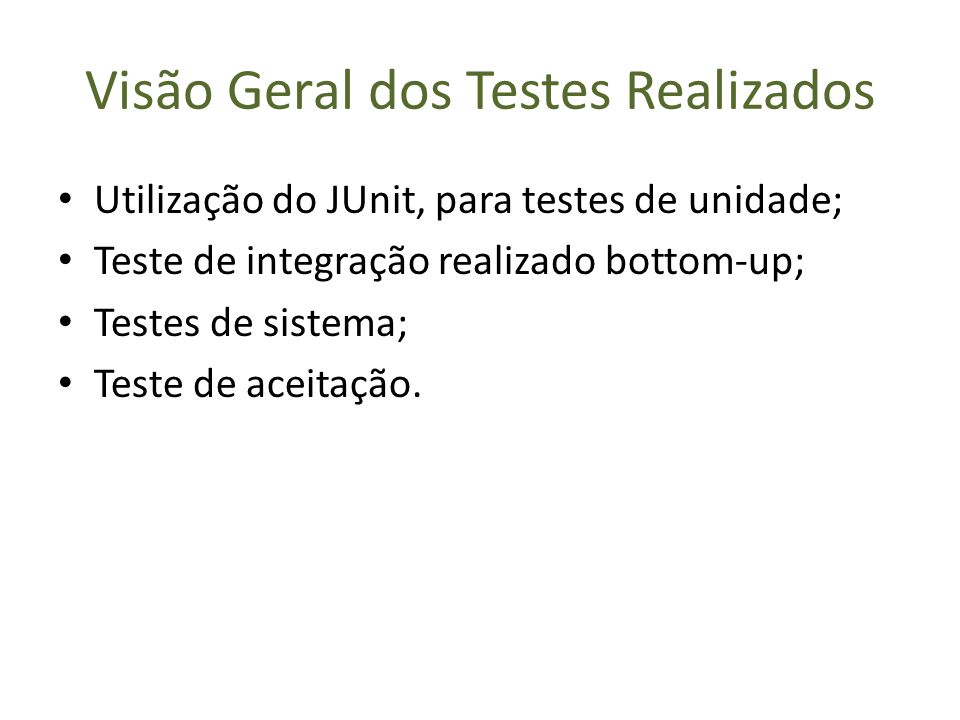 Visão Geral dos Testes Realizados