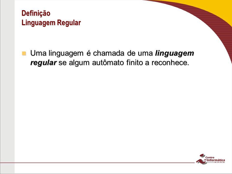 Definição Linguagem Regular