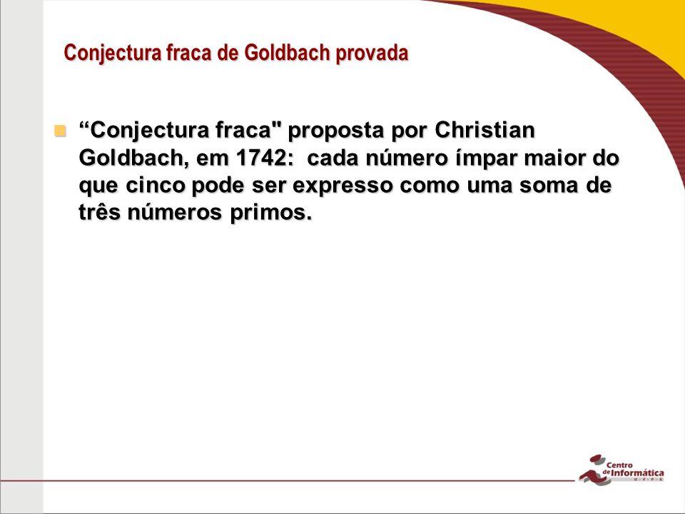 Conjectura fraca de Goldbach provada