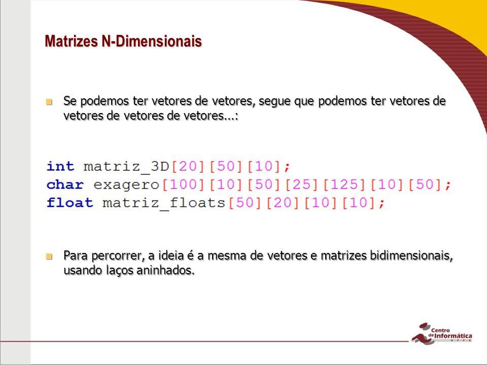 Matrizes N-Dimensionais