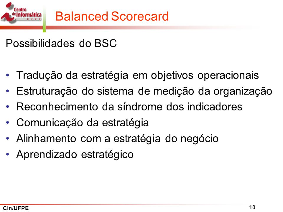 Balanced Scorecard Possibilidades do BSC