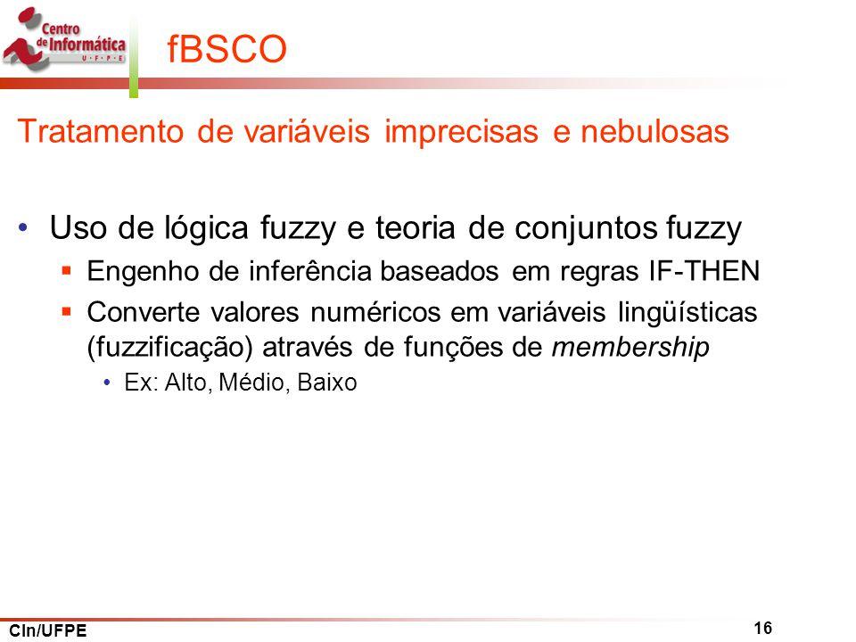 fBSCO Tratamento de variáveis imprecisas e nebulosas