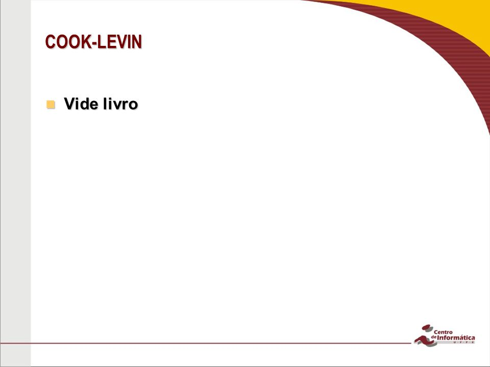 COOK-LEVIN Vide livro