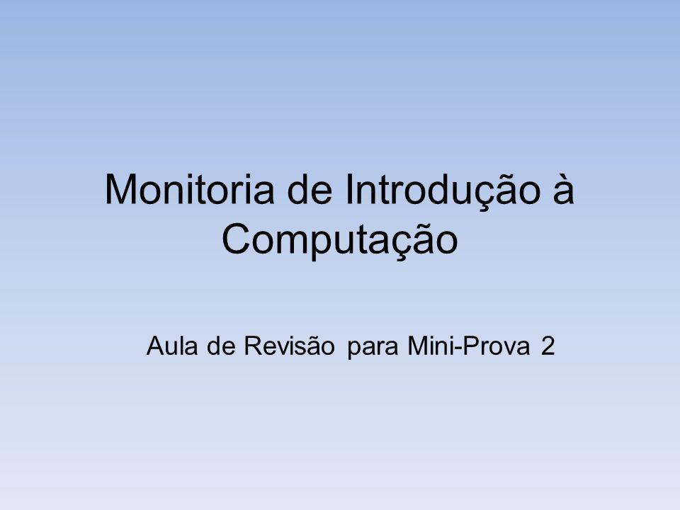 Monitoria de Introdução à Computação