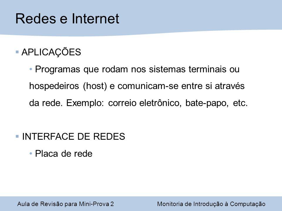 Redes e Internet APLICAÇÕES