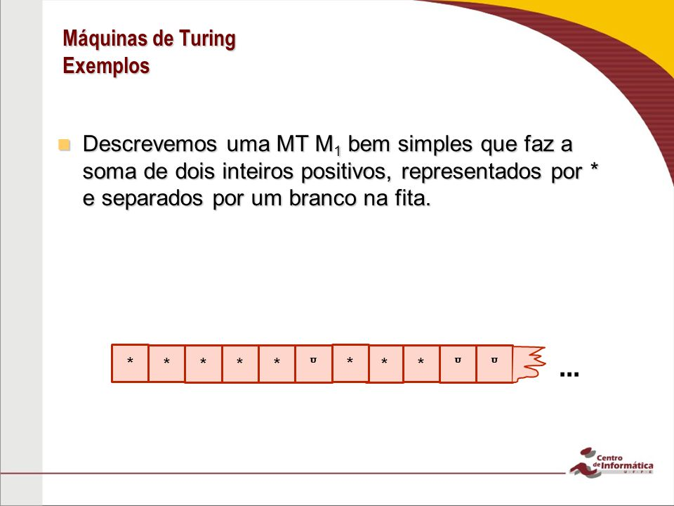Máquinas de Turing Exemplos
