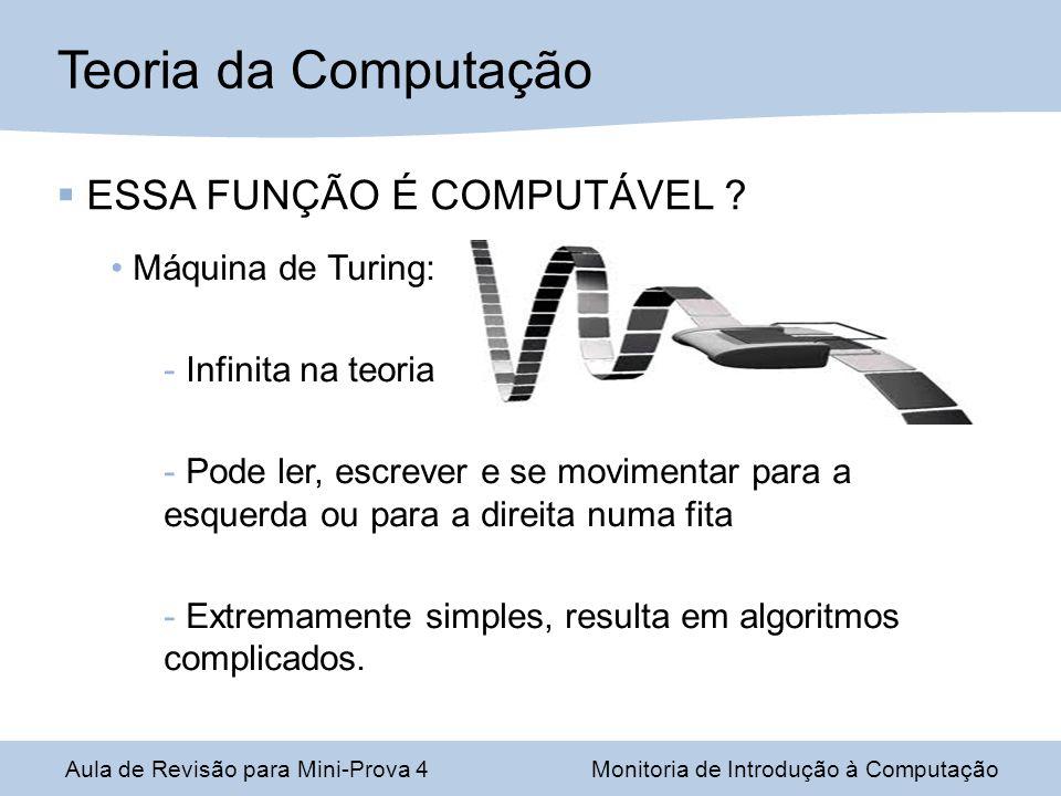 ESSA FUNÇÃO É COMPUTÁVEL