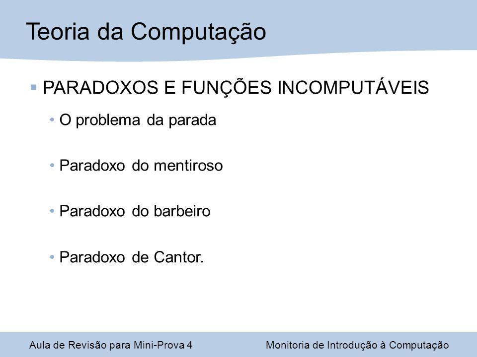 PARADOXOS E FUNÇÕES INCOMPUTÁVEIS