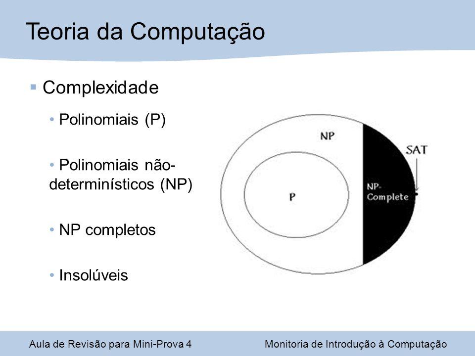 Teoria da Computação Complexidade Polinomiais (P)