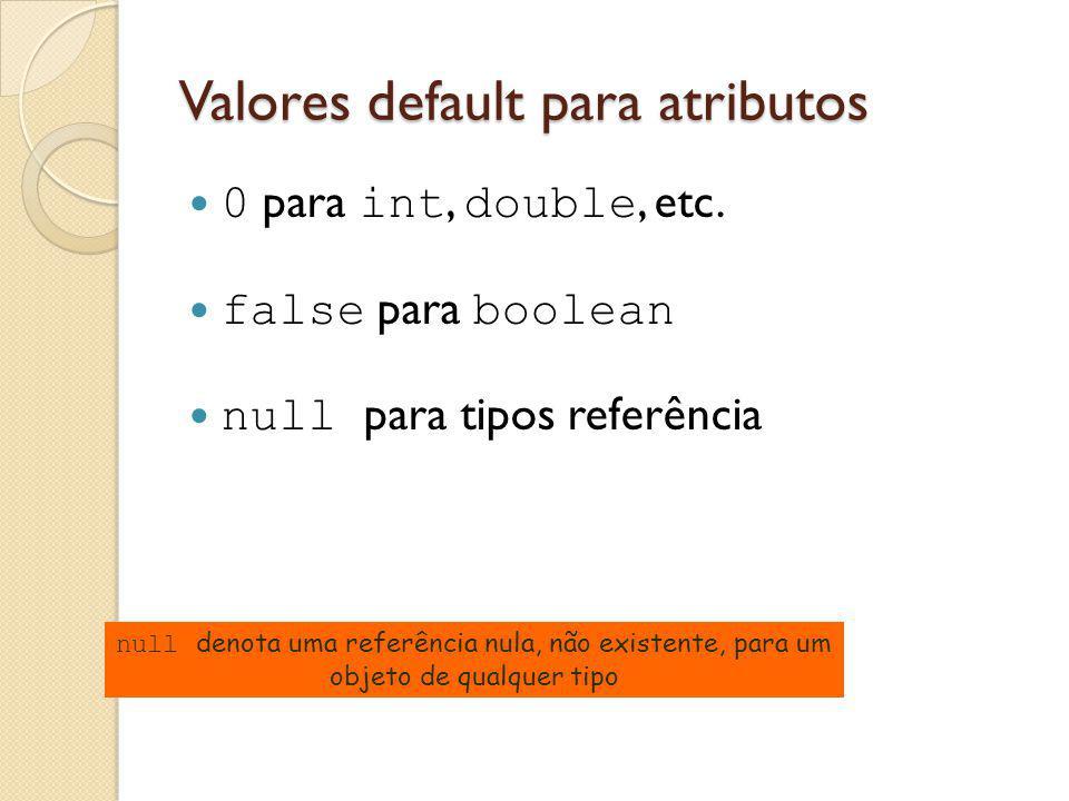 Valores default para atributos