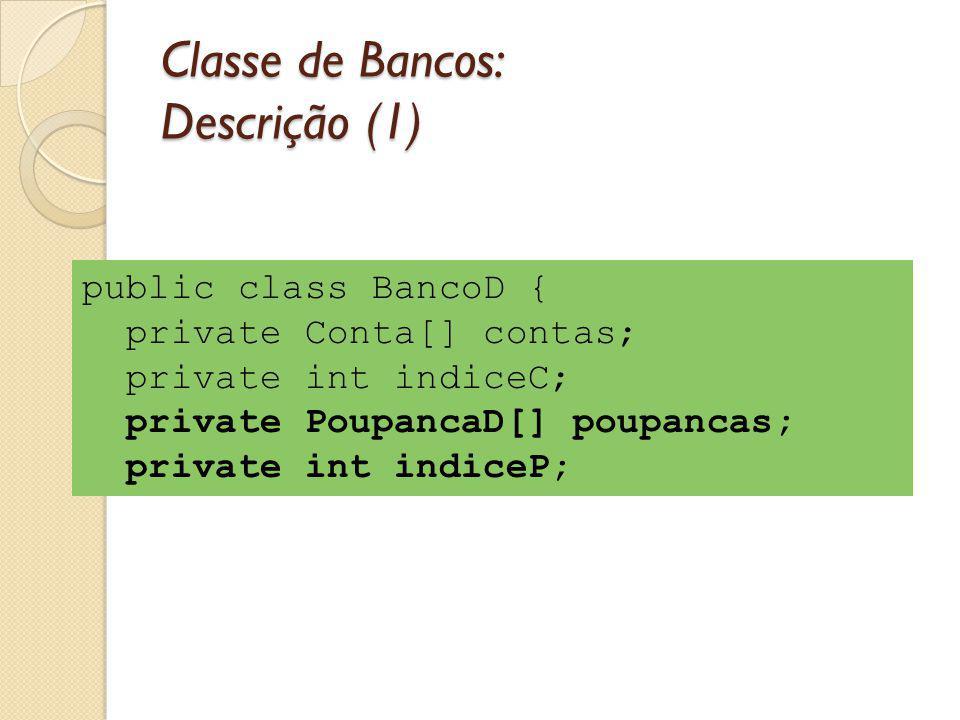 Classe de Bancos: Descrição (1)
