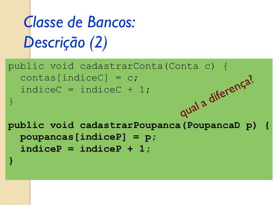 Classe de Bancos: Descrição (2)