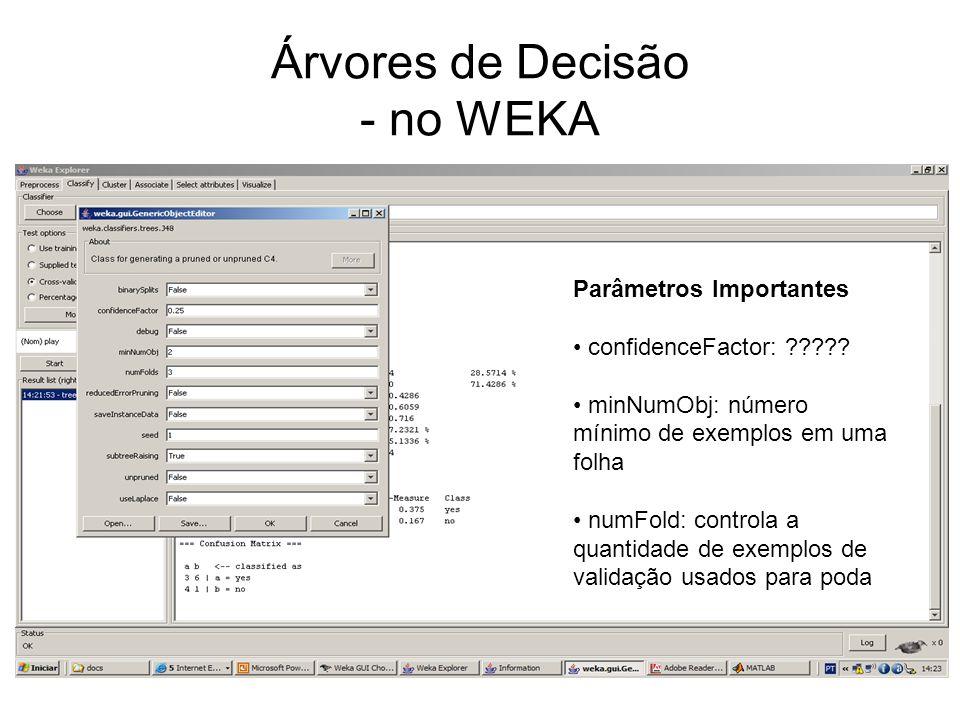 Árvores de Decisão - no WEKA