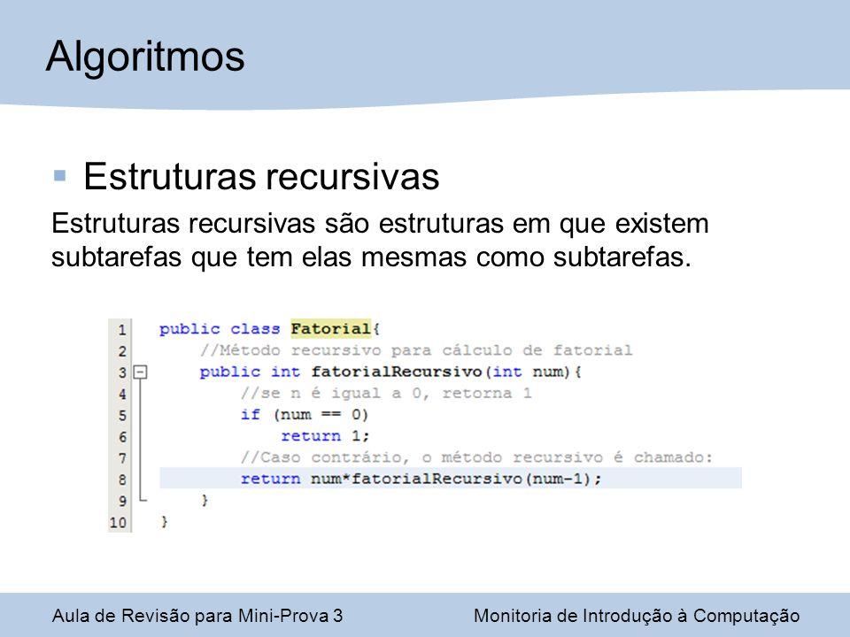 Algoritmos Estruturas recursivas