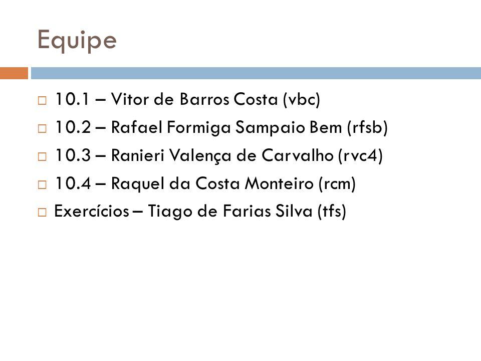 Equipe 10.1 – Vitor de Barros Costa (vbc)