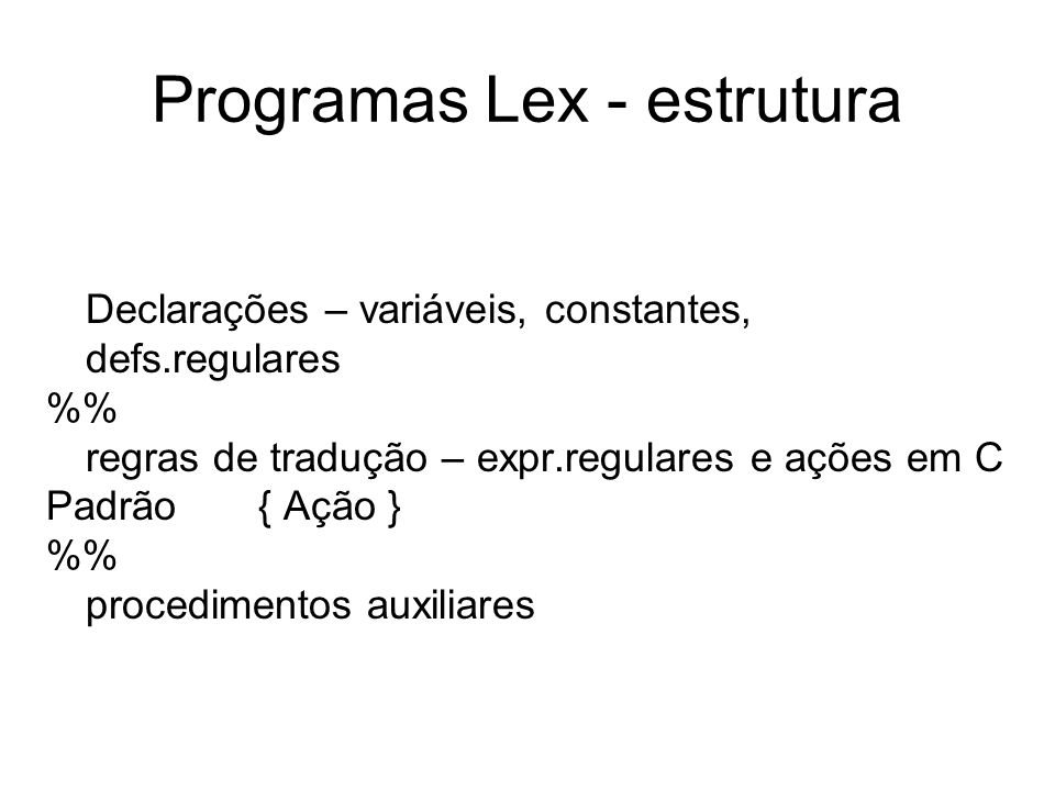 Programas Lex - estrutura