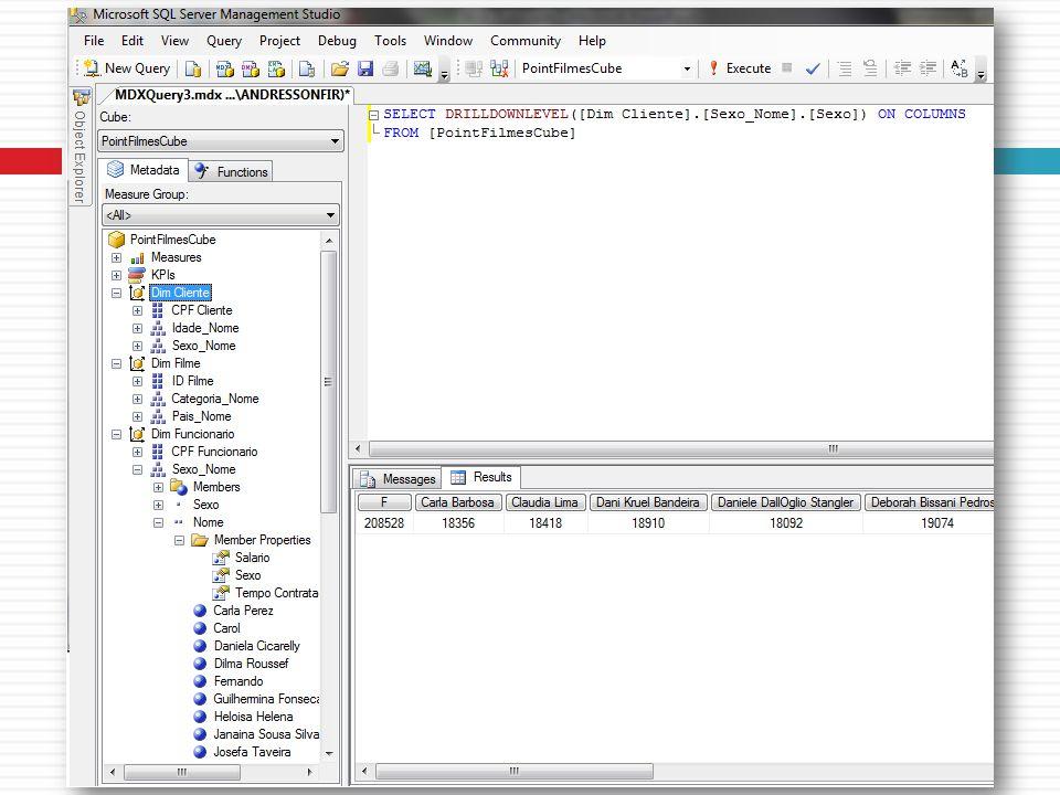 Consultando o Cubo de Dados Relembrando aula anterior