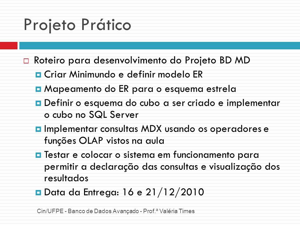 Projeto Prático Roteiro para desenvolvimento do Projeto BD MD