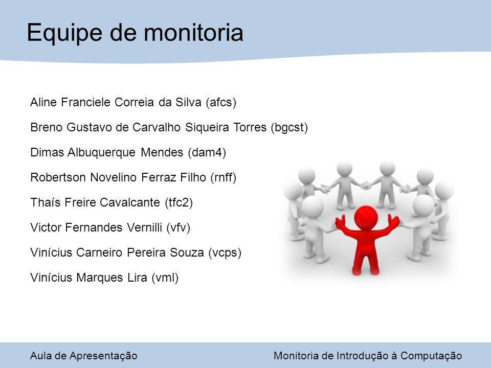 Equipe de monitoria Aline Franciele Correia da Silva (afcs)