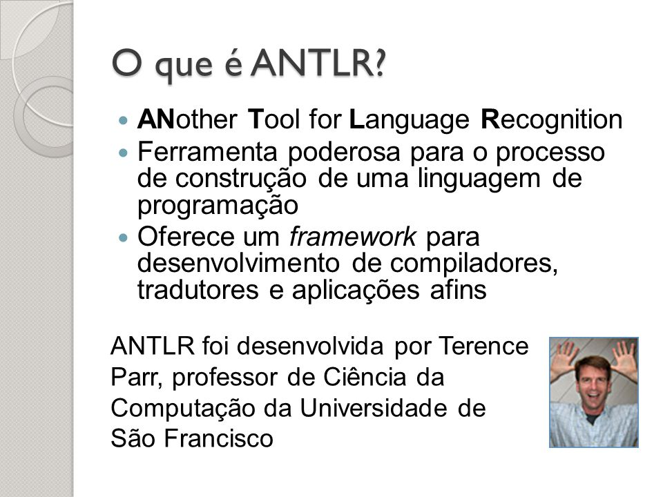 O que é ANTLR ANother Tool for Language Recognition