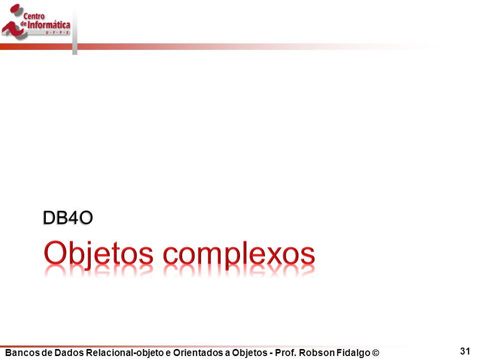 DB4O Objetos complexos