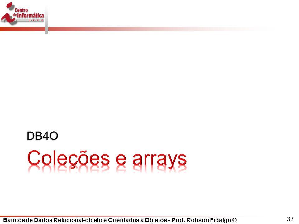 DB4O Coleções e arrays