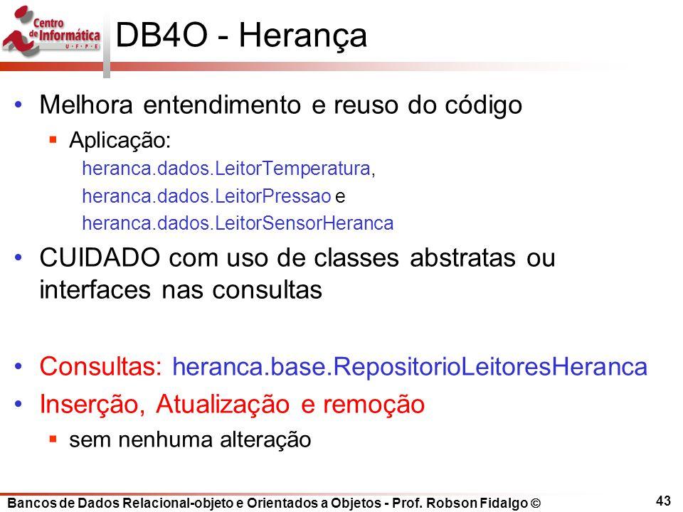 DB4O - Herança Melhora entendimento e reuso do código