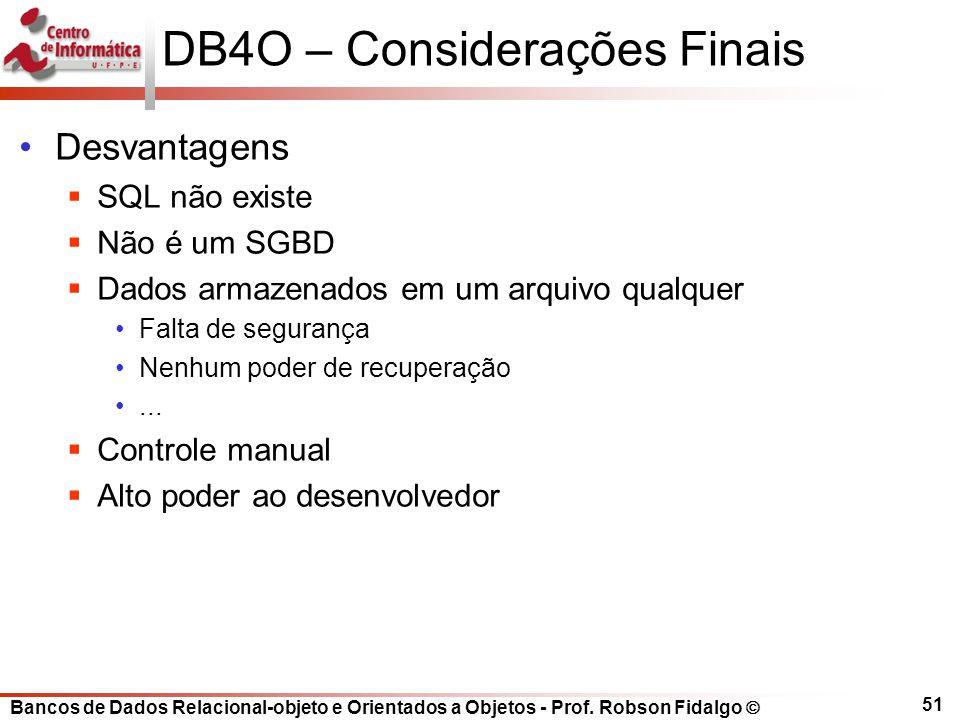DB4O – Considerações Finais