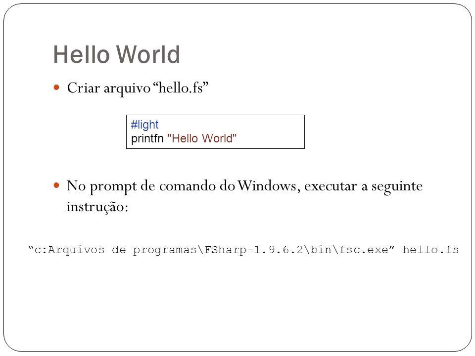Hello World Criar arquivo hello.fs
