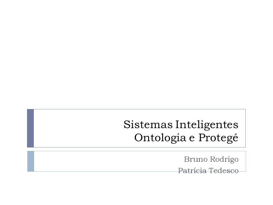 Sistemas Inteligentes Ontologia e Protegé