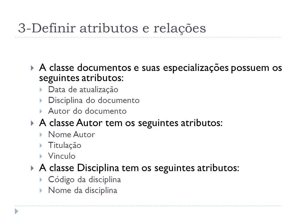 3-Definir atributos e relações
