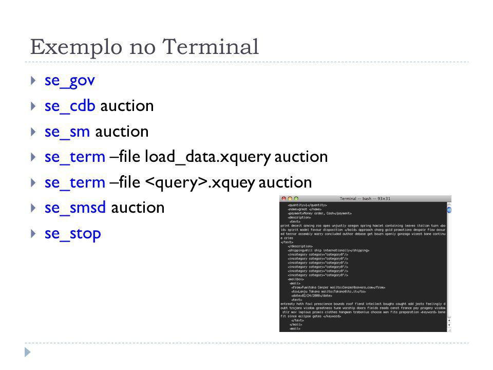 Exemplo no Terminal se_gov se_cdb auction se_sm auction