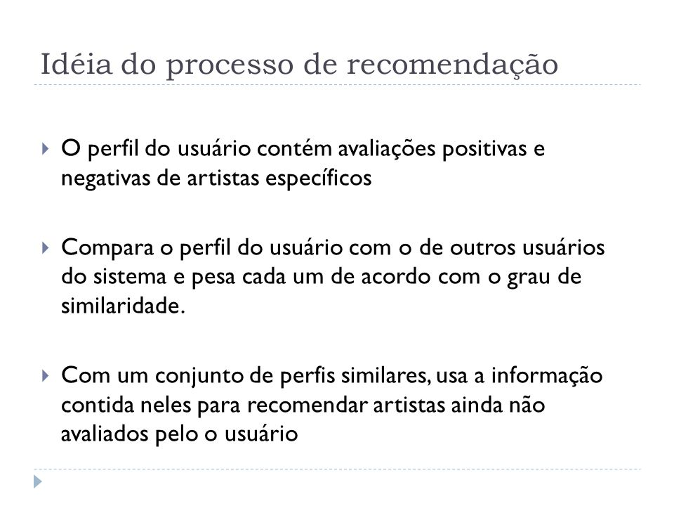 Idéia do processo de recomendação