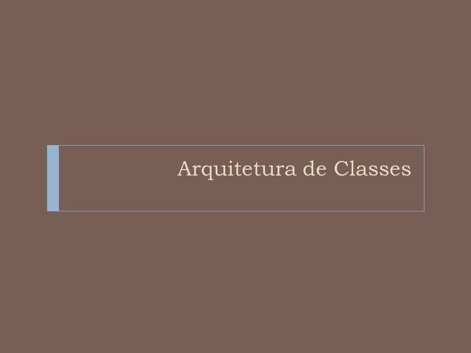 Arquitetura de Classes