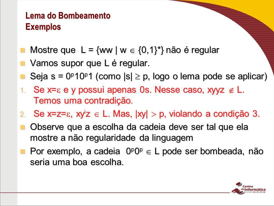 Lema do Bombeamento Exemplos