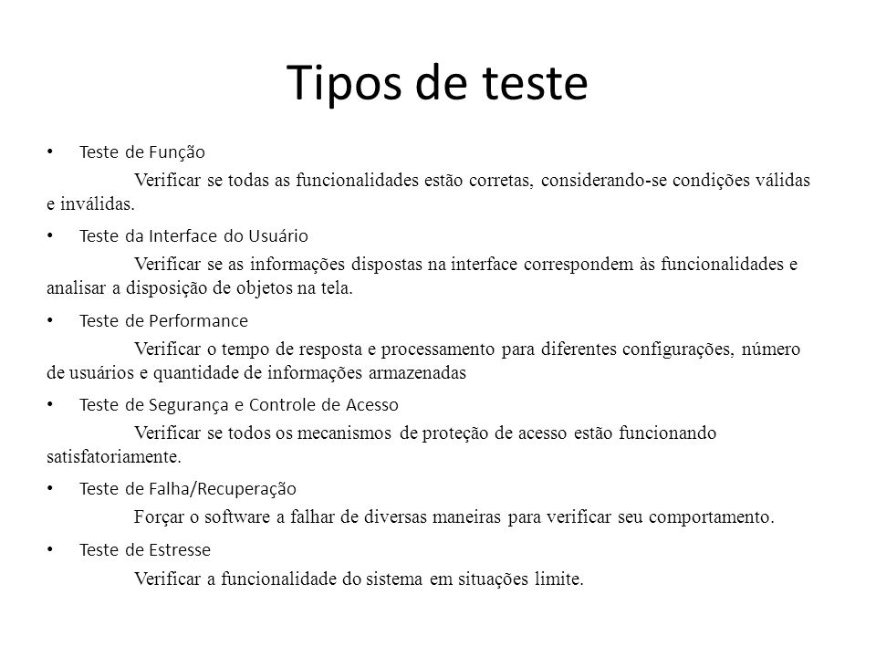 Tipos de teste Teste de Função
