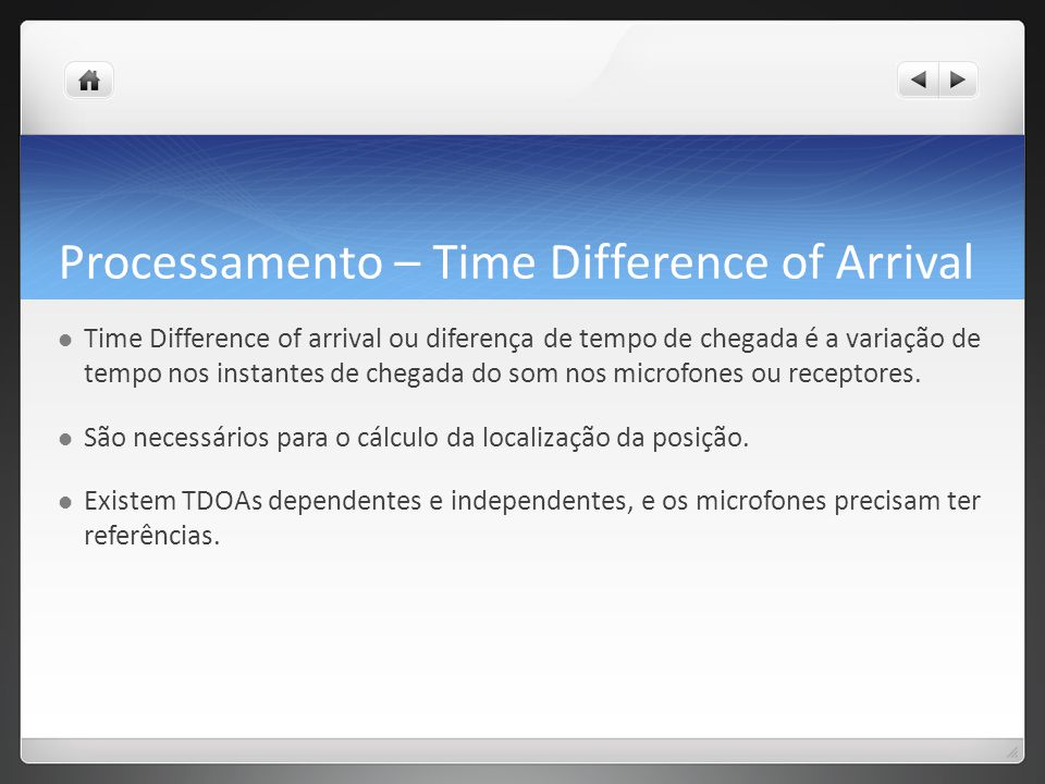 Processamento – Time Difference of Arrival