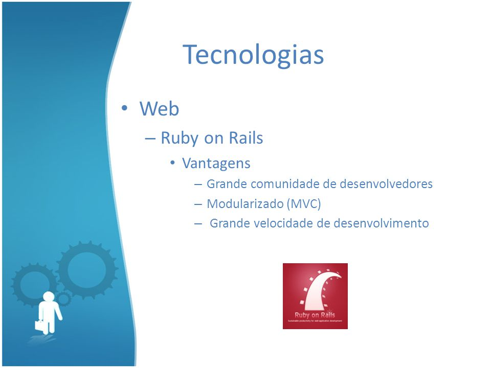 Tecnologias Web Ruby on Rails Vantagens