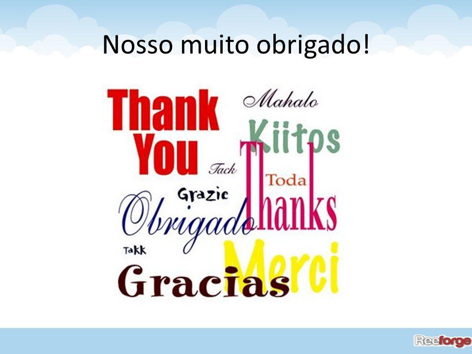 Nosso muito obrigado!
