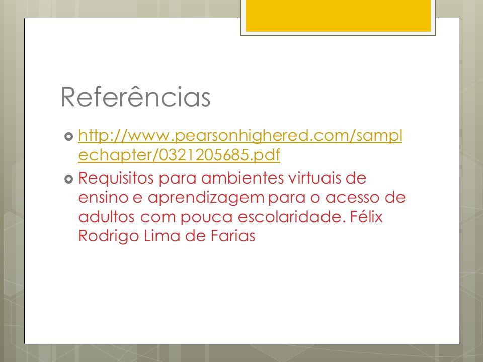 Referências http://www.pearsonhighered.com/samplechapter/0321205685.pdf.