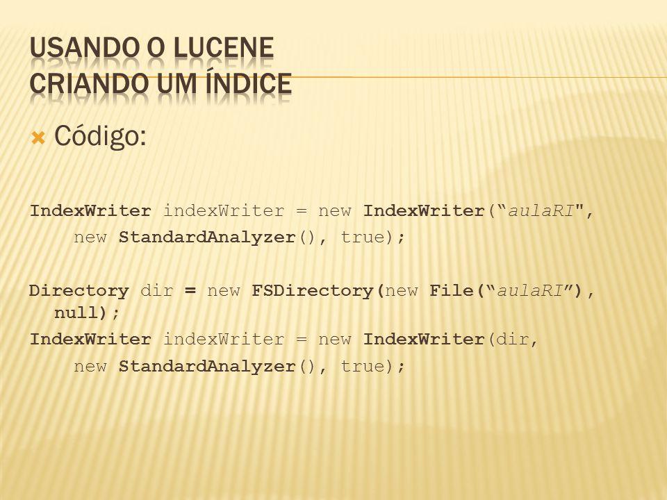 Usando o Lucene Criando um índice
