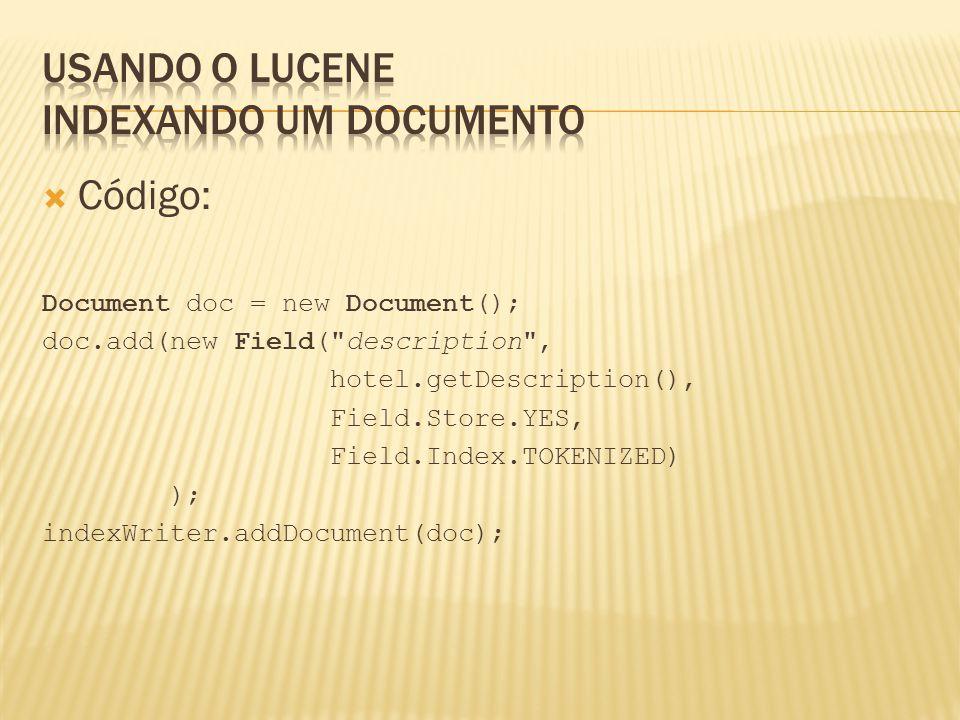 Usando o Lucene Indexando um documento