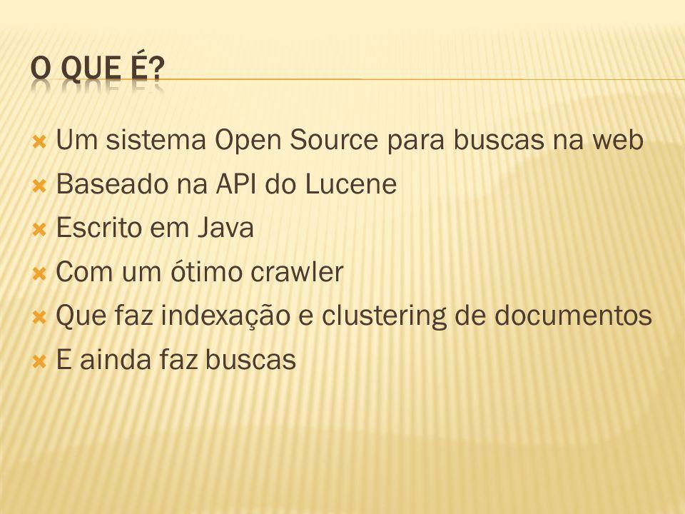 O que é Um sistema Open Source para buscas na web