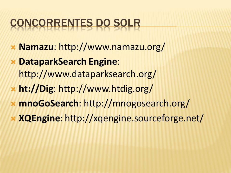 Concorrentes do Solr Namazu: http://www.namazu.org/