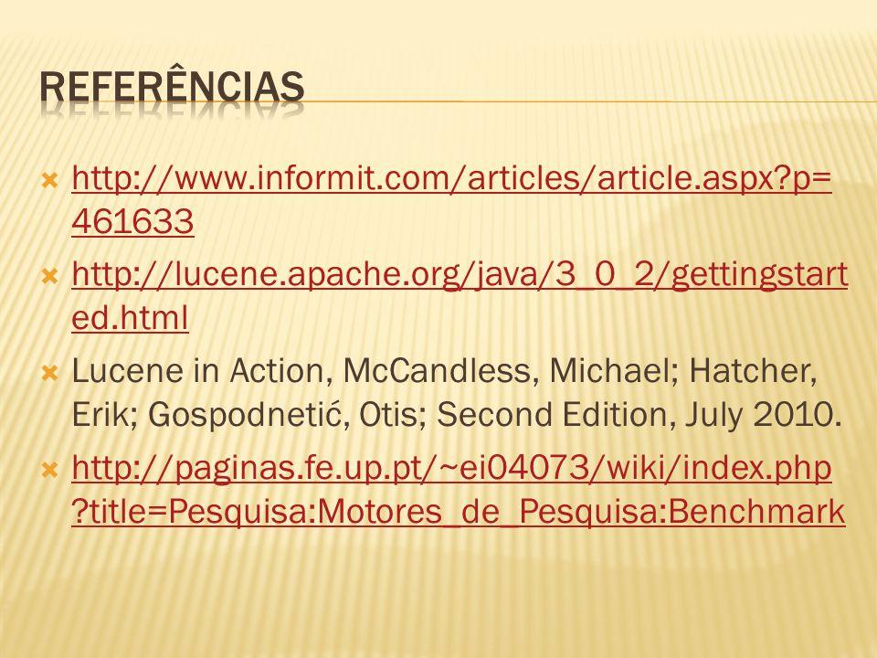 Referências http://www.informit.com/articles/article.aspx p=461633