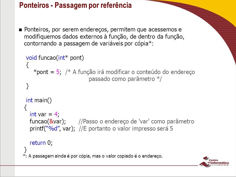 Ponteiros - Passagem por referência