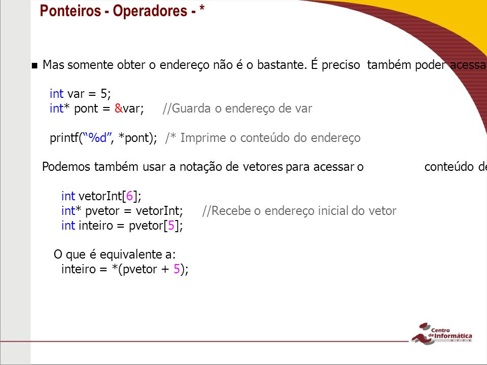 Ponteiros - Operadores - *