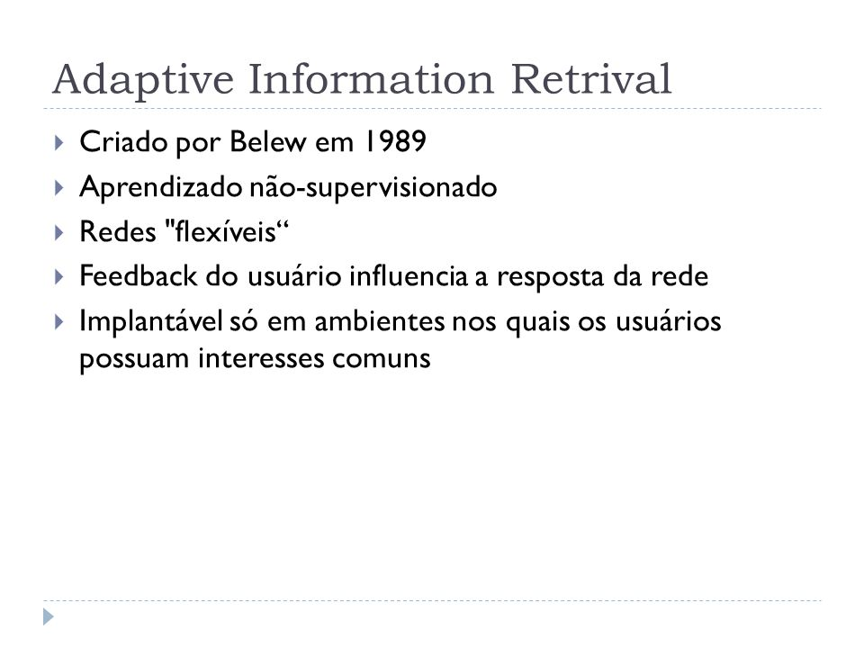 Adaptive Information Retrival