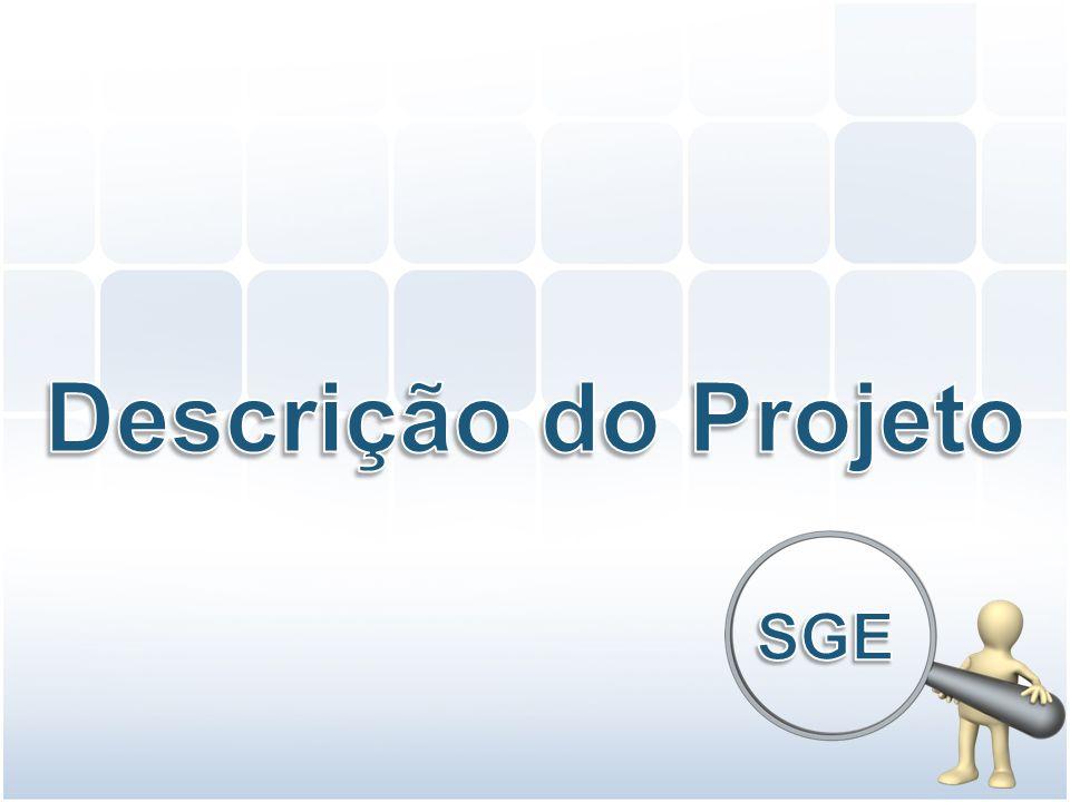 Descrição do Projeto SGE
