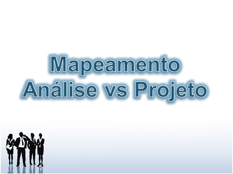 Mapeamento Análise vs Projeto